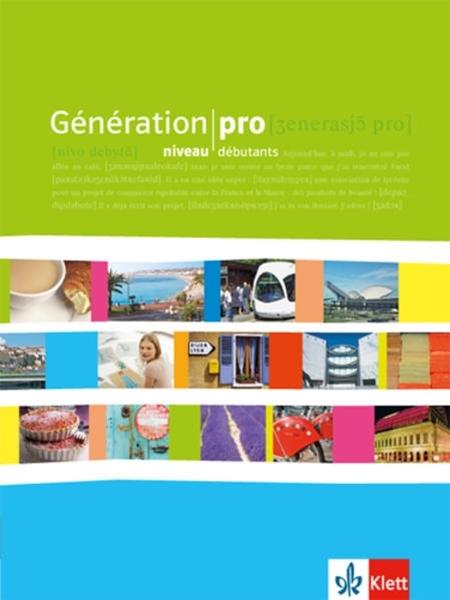 Bild von Darras, Isabelle : Génération pro. Niveau débutants