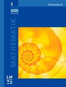 Bild von Autorenteam: Mathematik 3, Primarstufe, Themenbuch