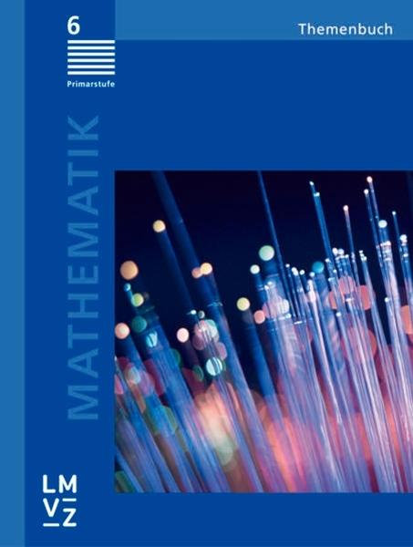 Bild von Autorenteam: Mathematik 6, Primarstufe, Themenbuch