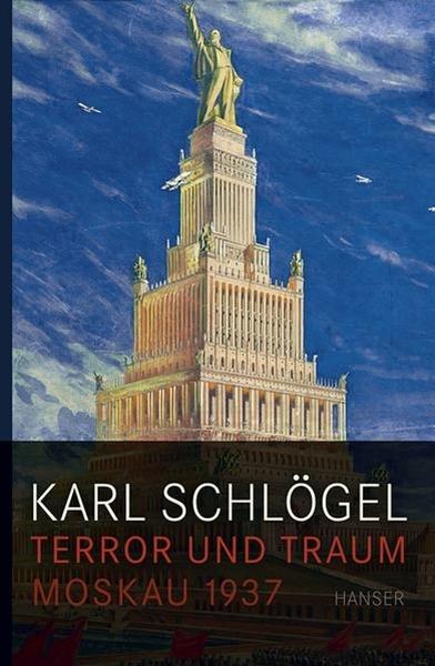 Bild von Schlögel, Karl: Terror und Traum