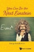Bild von George Jaroszkiewicz: You Can Be the Next Einstein