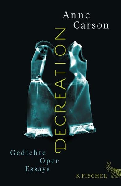 Bild von Carson, Anne : Decreation