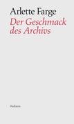 Bild von Farge, Arlette : Der Geschmack des Archivs