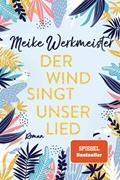 Bild von Werkmeister, Meike: Der Wind singt unser Lied