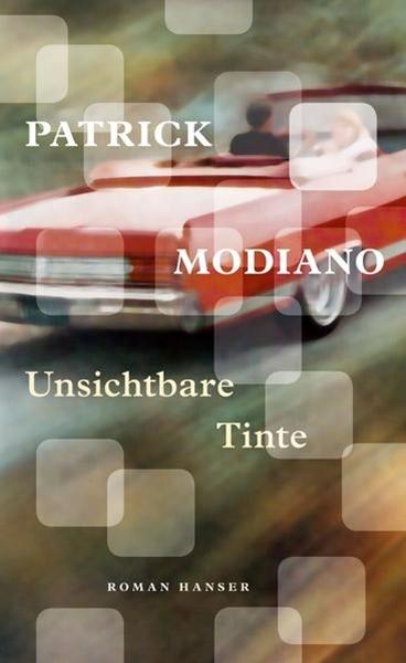 Bild von Modiano, Patrick : Unsichtbare Tinte