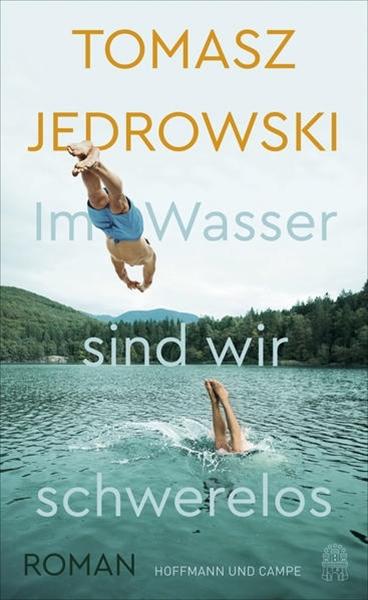 Bild von Jedrowski, Tomasz : Im Wasser sind wir schwerelos