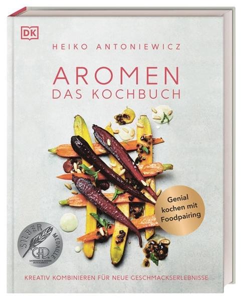 Bild von Antoniewicz, Heiko: Aromen - Das Kochbuch