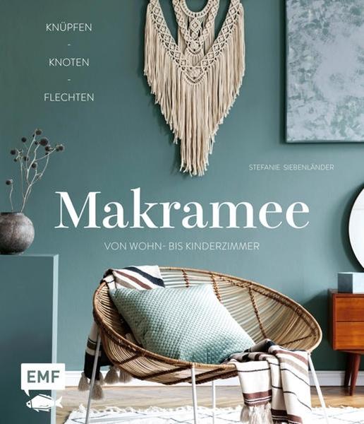 Bild von Siebenländer, Stefanie: Makramee - Knüpfen, knoten, flechten