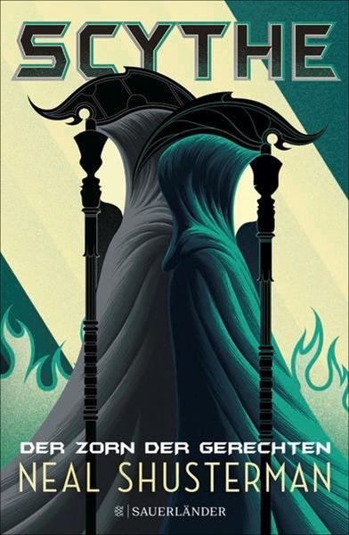 Bild von Shusterman, Neal : Scythe - Der Zorn der Gerechten