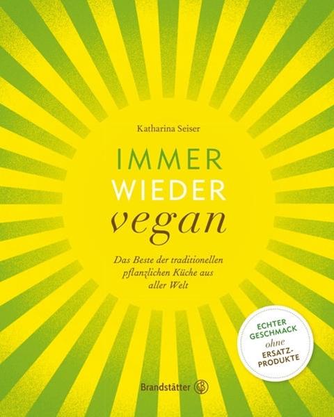 Bild von Seiser, Katharina : Immer wieder vegan