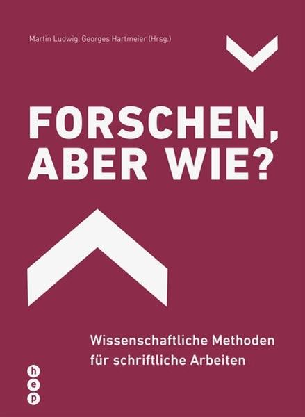 Bild von Ludwig, Martin : Forschen, aber wie?