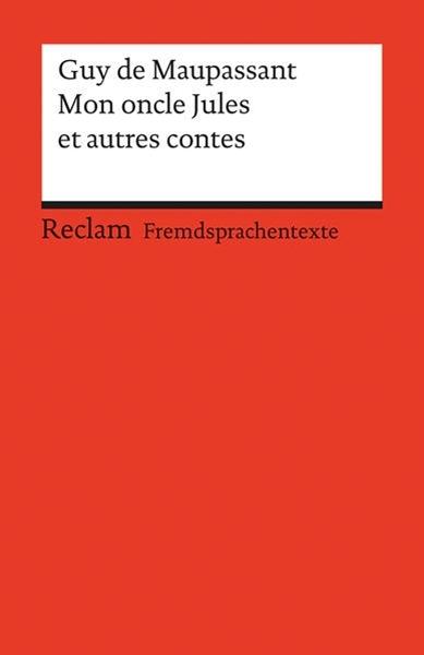 Bild von Maupassant, Guy de : Mon oncle Jules et autres contes