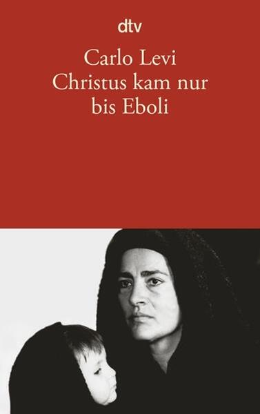 Bild von Levi, Carlo : Christus kam nur bis Eboli
