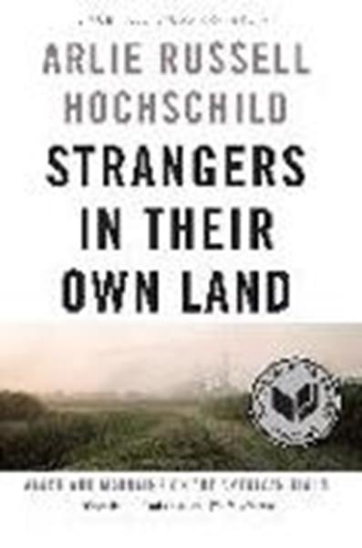 Bild von Hochschild, Arlie Russell: Strangers in Their Own Land
