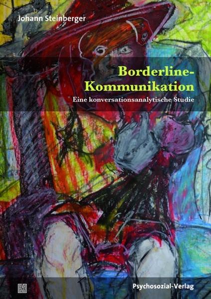 Bild von Steinberger, Johann: Borderline-Kommunikation