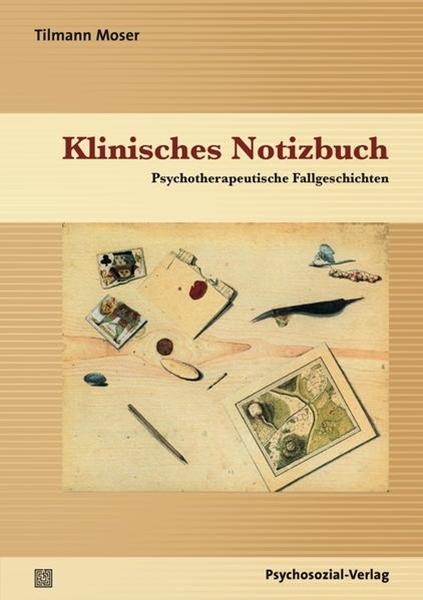 Bild von Moser, Tilmann: Klinisches Notizbuch