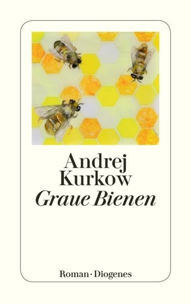 Bild von Kurkow, Andrej : Graue Bienen