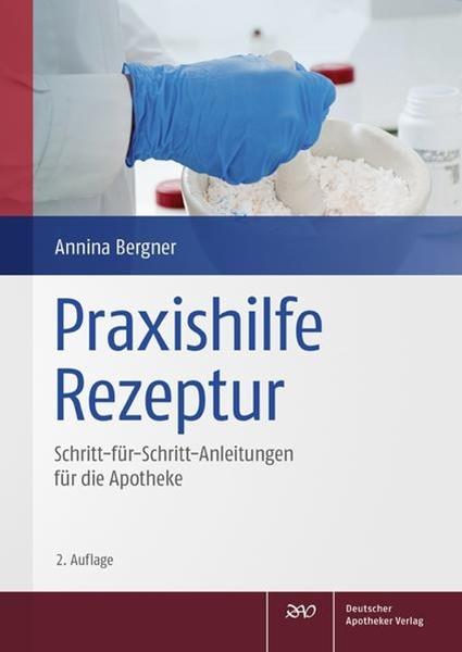 Bild von Bergner, Annina: Praxishilfe Rezeptur