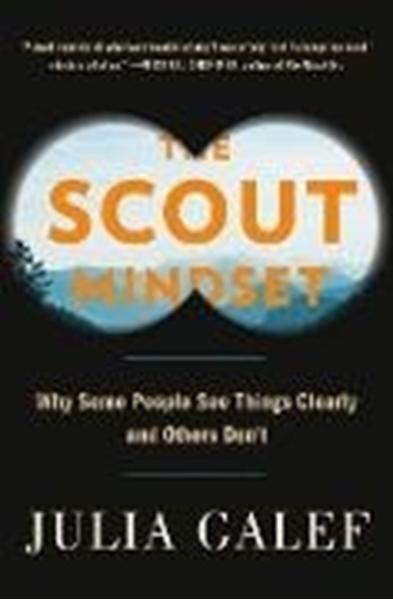 Bild von Galef, Julia: The Scout Mindset