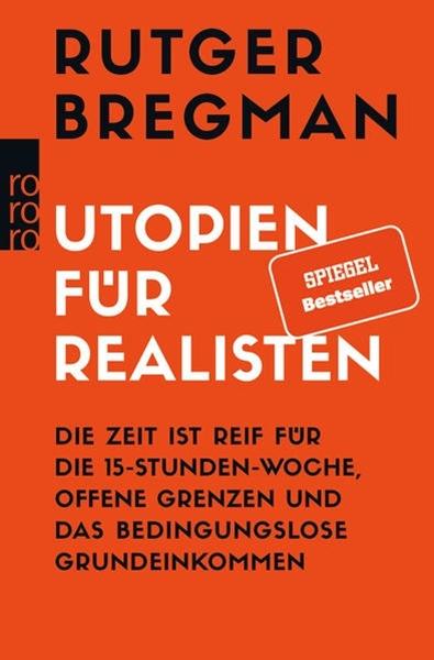 Bild von Bregman, Rutger : Utopien für Realisten