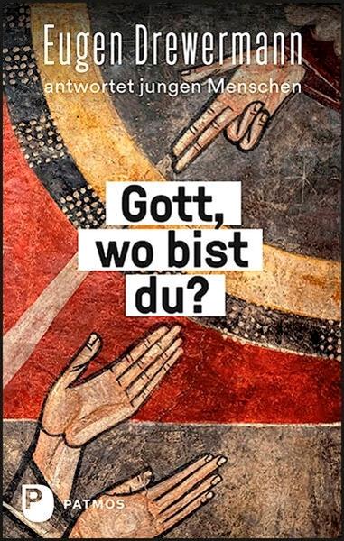 Bild von Drewermann, Eugen : Gott, wo bist du?