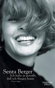 Bild von Berger, Senta: Ich habe ja gewusst, dass ich fliegen kann