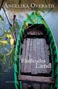 Bild von Overath, Angelika: Fließendes Land