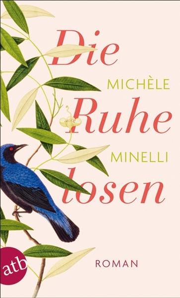Bild von Minelli, Michèle: Die Ruhelosen
