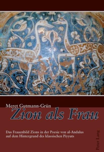Bild von Gutmann-Grün, Meret: Zion als Frau