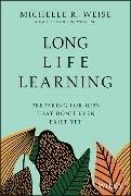 Bild von Weise, Michelle R.: Long Life Learning