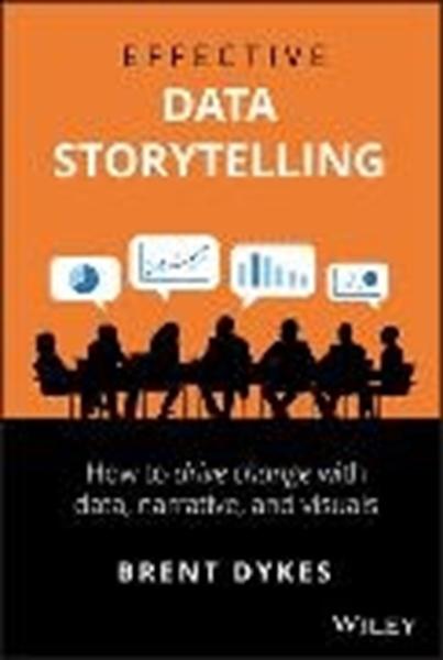 Bild von Dykes, Brent: Effective Data Storytelling
