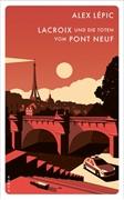 Bild von Lépic, Alex: Lacroix und die Toten vom Pont Neuf