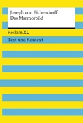 Bild von von Eichendorff, Joseph : Das Marmorbild. Textausgabe mit Kommentar und Materialien