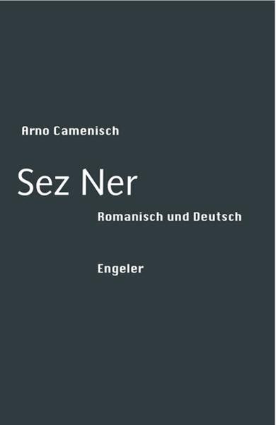 Bild von Camenisch, Arno: Sez Ner