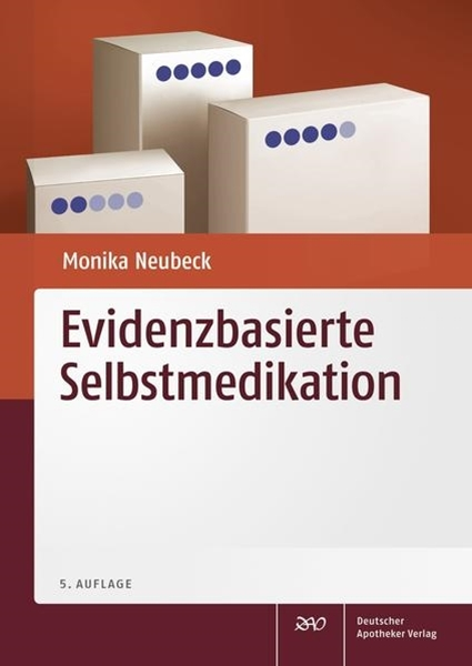 Bild von Neubeck, Monika: Evidenzbasierte Selbstmedikation