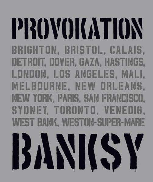 Bild von Tapies, Xavier: BANKSY PROVOKATION