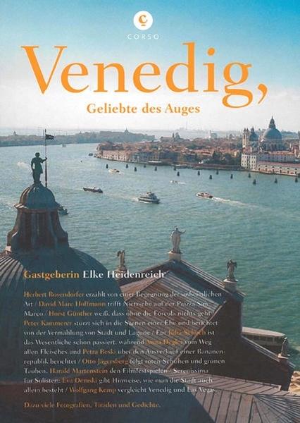 Bild von Heidenreich, Elke: Corsofolio 8: Venedig, Geliebte des Auges