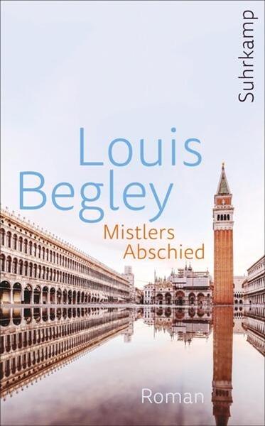 Bild von Begley, Louis : Mistlers Abschied