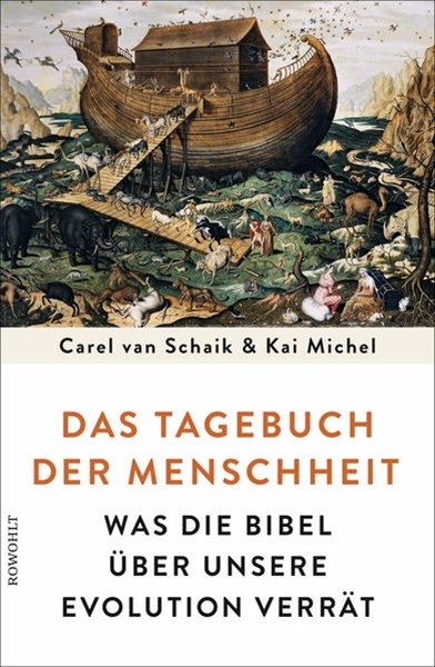 Bild von Schaik, Carel van : Das Tagebuch der Menschheit