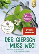 Bild von Hansch, Susanne : Der Giersch muss weg!