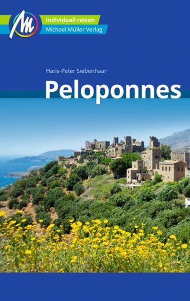 Bild von Siebenhaar, Hans-Peter: Peloponnes Reiseführer Michael Müller Verlag