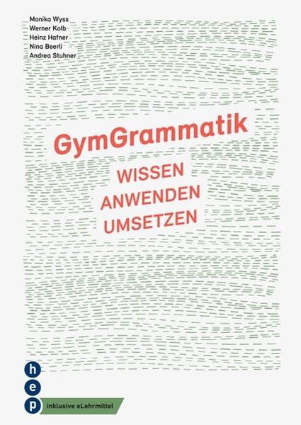 Bild von Wyss, Monika : GymGrammatik (Print inkl. eLehrmittel)
