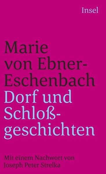 Bild von Ebner-Eschenbach, Marie von : Dorf- und Schloßgeschichten