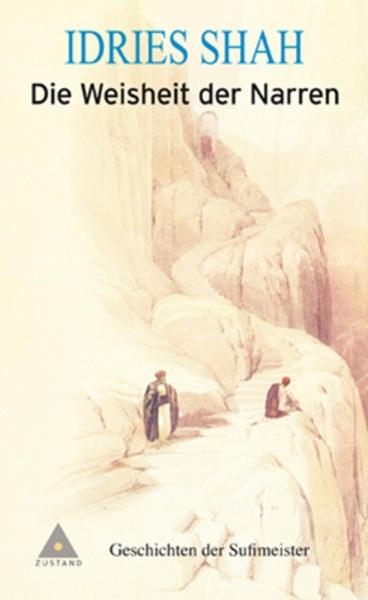Bild von Shah, Idries : Die Weisheit der Narren