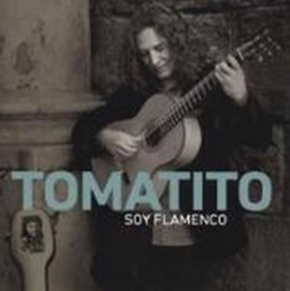 Bild von Tomatito (Komponist): Soy Flamenco