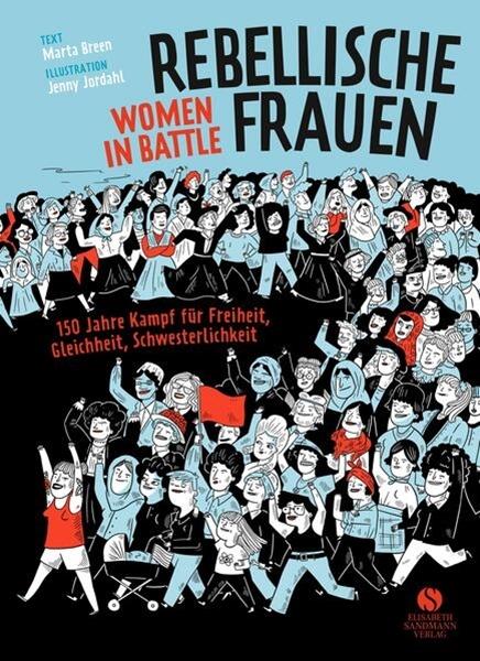 Bild von Breen, Marta : Rebellische Frauen - Women in Battle