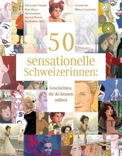 Bild von Theurer, Laurie : 50 sensationelle Schweizerinnen