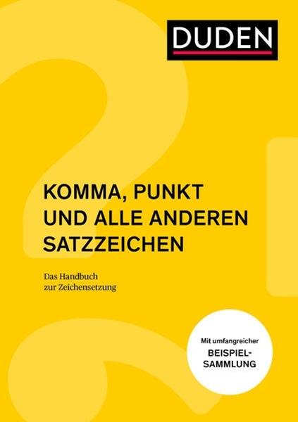 Bild von Steinhauer, Anja : Komma, Punkt und alle anderen Satzzeichen
