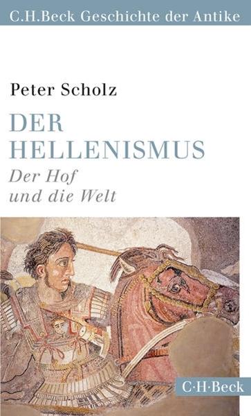 Bild von Scholz, Peter: Der Hellenismus