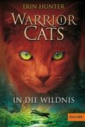 Bild von Hunter, Erin : Warrior Cats. In die Wildnis